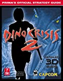 Dino Crisis 2: Prima's Official Strategy Guide (Prima's Official Strategy Guides)