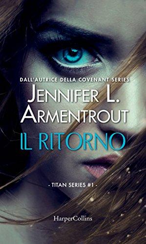 Il ritorno (Titan Series Vol. 1) di [Armentrout, Jennifer L.]