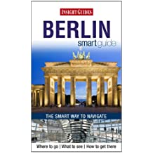 Insight Guides: Berlin Smart Guide