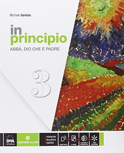 In principio. Per la Scuola media. Con e-book. Con espansione online: 3
