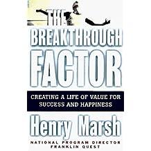 The BREAKTHROUGH FACTOR by Henry Marsh (1997-11-03)