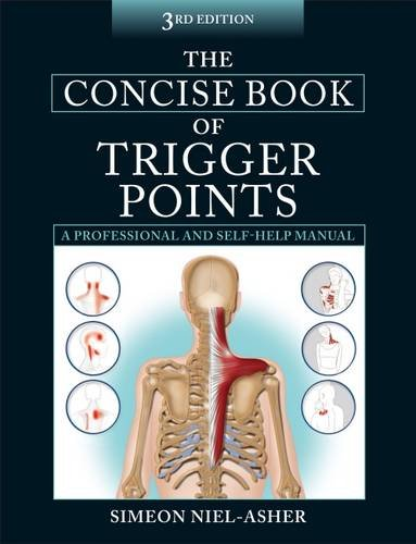 The Concise Book of Trigger Points por Simeon Niel-Asher