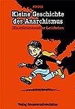 Kleine Geschichte des Anarchismus: Ein schwarz-roter Leitfaden - Comic