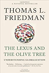 The Lexus and the Olive Tree: Understanding Globalization by Thomas L. Friedman (2012-08-21)