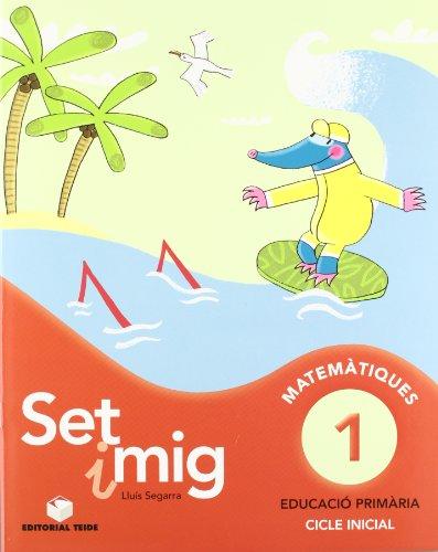 Set i mig 1 - 9788430778171 por Lluis Josep Segarra Neira