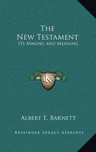 The New Testament: Its Making and Meaning