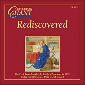 Gregorian Chant Rediscovered [Import USA]