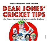 Dean Jones' Cricket Tips: (the things they don't teach you at the Academy)