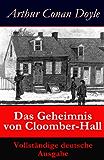 Das Geheimnis von Cloomber-Hall - Vollständige deutsche Ausgabe: Kriminalroman