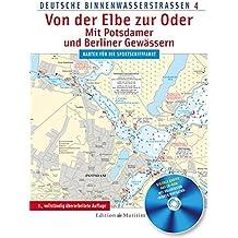 Von der Elbe zur Oder: Deutsche Binnenwasserstraßen 4.