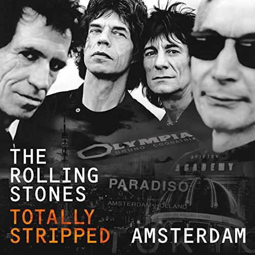 Totally Stripped - Amsterdam (...