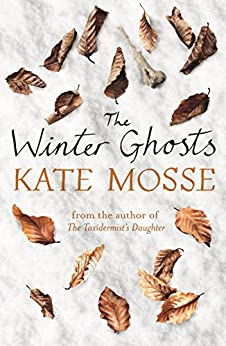 The Winter Ghosts by [Mosse, Kate]