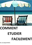 Telecharger Livres Comment etudier facilement (PDF,EPUB,MOBI) gratuits en Francaise