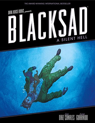 Blacksad: A Silent Hell by Juanjo Guarnido (Artist), Juan Diaz Canales (20-Jul-2012) Hardcover