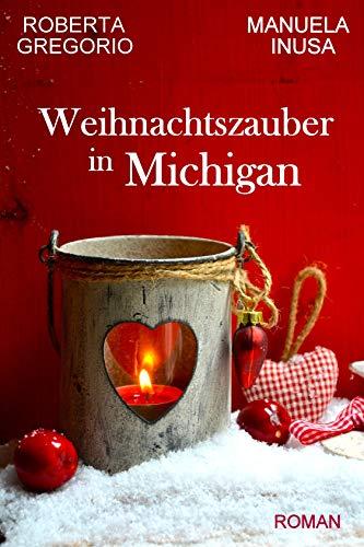 Weihnachtszauber in Michigan