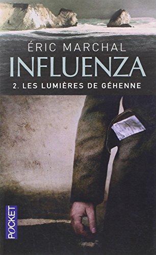 Influenza (2) par Eric MARCHAL