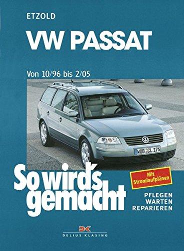 Preisvergleich Produktbild VW Passat 10/96 bis 2/05: So wird's gemacht - Band 109