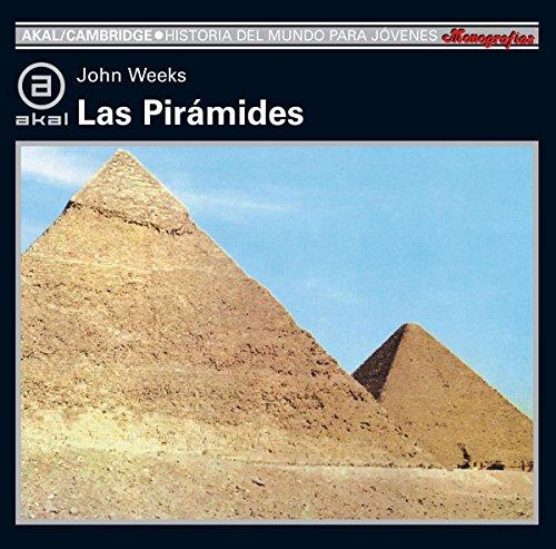 Las pirámides por John Weeks