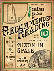 Nixon in Space (Electric Literature's Recommended Reading Book 15)