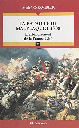 La Bataille de Malplaquet, 1709 : L'effondrement de la France évité