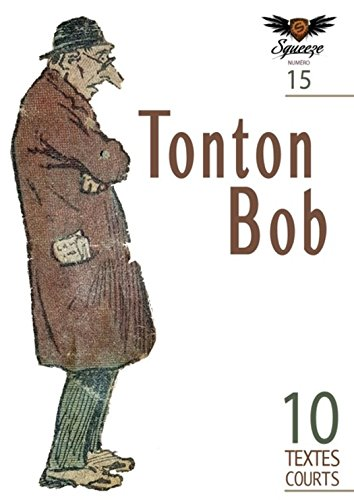 Couverture du livre Tonton Bob: Squeeze n°15