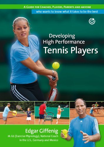 Developing High Performance Tennis Players (English Edition)