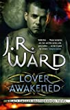 Lover Awakened: Number 3 in series (Black Dagger Brotherhood)