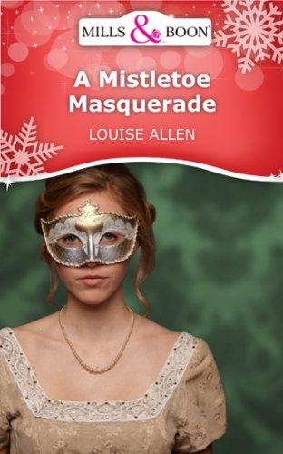 book cover of A Mistletoe Masquerade
