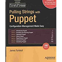 [(Pulling Strings with Puppet : Configuration Management Made Easy)] [By (author) James Turnbull] published on (February, 2008)