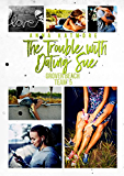 The Trouble with Dating Sue (Grover Beach Team Book 5) (English Edition)