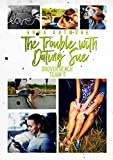 The Trouble with Dating Sue (Grover Beach Team Book 5)