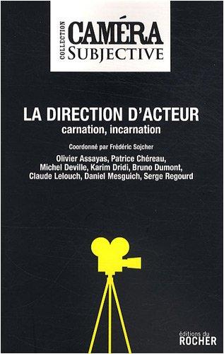 la-direction-dacteur-carnation-incarnation
