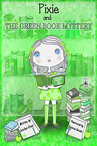Pixie And The Green Book Mystery (Pixie Mystery 1) (English Edition) -