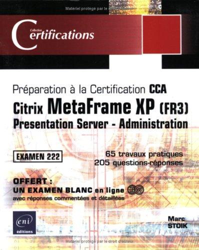 Citrix MetaFrame XP (FR3) : Presentation Server - Administration