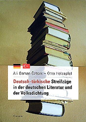 Deutsch-türkische Streifzüge in der deutschen Literatur und der Volksdichtung (Literatur in der Diskussion, Band 5)
