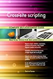 Cross-site scripting All-Inclusive Self-Assessment - More than 660 Success Criteria, Instant Visual Insights, Comprehensive Spreadsheet Dashboard, Auto-Prioritized for Quick Results