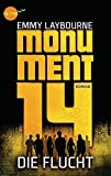 Monument 14: Die Flucht (2): Roman
