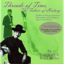 The Threads of Time, The FABRIC OF HISTORY (English Edition)
