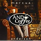 & Coffee by Marcus Anderson