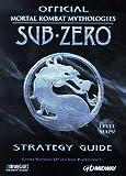 OFFICIAL MORTAL KOMBAT MYTHOLOGIES SUB-ZERO STRATEGY GUIDE by James Fink (1997-10-31) - BRADY GAMES - 31/10/1997