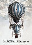 Ballonfahren Kalender (Wandkalender 2019 DIN A4 hoch): Der Traum vom Fliegen - eine nostalgische Reise durch die Zeit (Monatskalender, 14 Seiten ) (CALVENDO Technologie) Bild