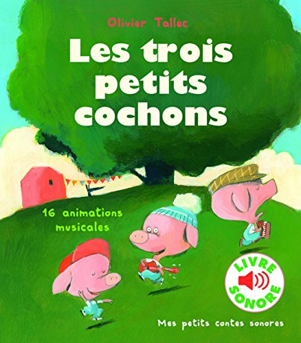 Les trois petits cochons: 16 animations musicales par Collectif