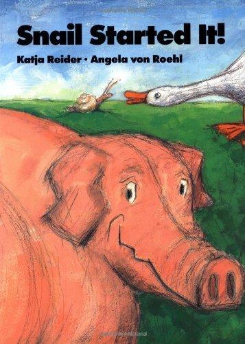 Snail Started it! by Katja Reider (26-Aug-1999) Paperback