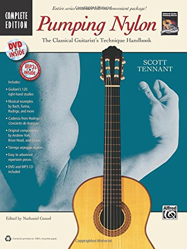 Tennant Scott Pumping Nylon Complete Classical Guitar Book/CD/DVD +CD (National Guitar Workshop's Pumping Nylon)