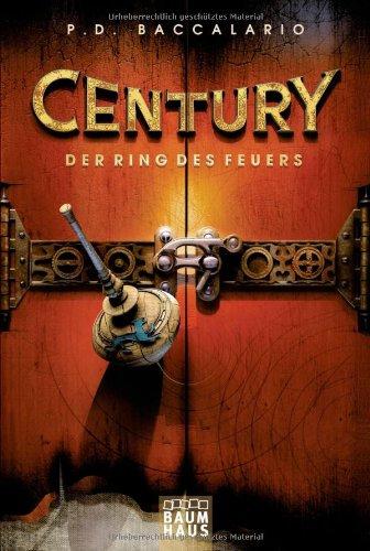 Century - Der Ring des Feuers: Band 1 ('d-bücherregal)
