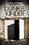 Dunkelkinder: Thriller