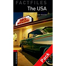 Oxford Bookworms Library Factfiles: Oxford Bookworms. Factfiles Stage 3: The USA CD Pack Edition 08: 1000 Headwords