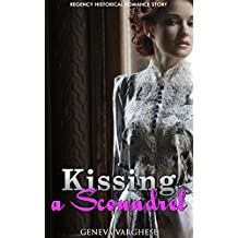 Kissing a Scoundrel: Regency Historical Romance Story (English Edition)