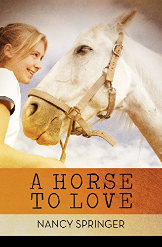 A Horse to Love (English Edition)