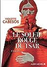Le soleil rouge du tsar par Cabesos